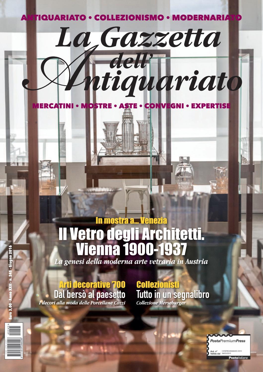 La Gazzetta dell Antiquariato n. 245 - Giugno 2016 by La Gazzetta  dell Antiquariato - issuu fe108fc62ae