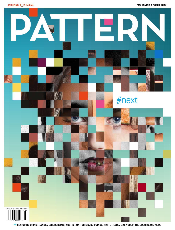 PATTERN Magazine Issue 9 Spring 2016 by PATTERN Magazine - issuu