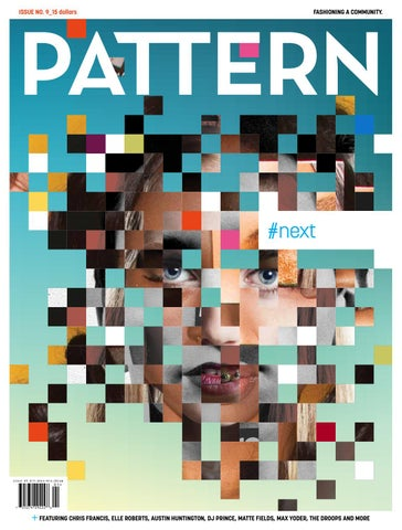212d8bcc516c PATTERN Magazine Issue 9 Spring 2016 by PATTERN Magazine - issuu