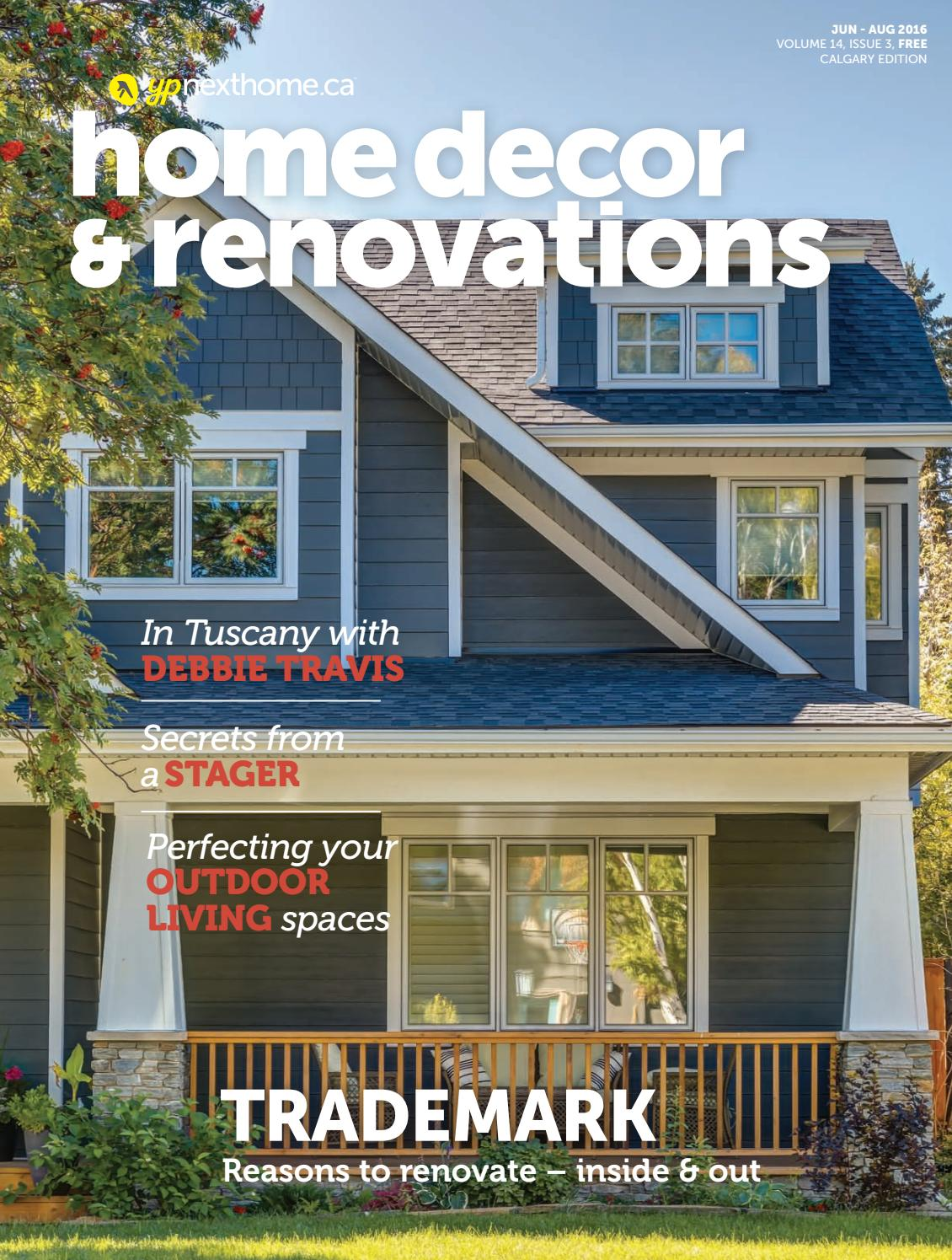 calgary home decor renovations junaug 2016 by yp nexthome issuu - Home Decor Calgary