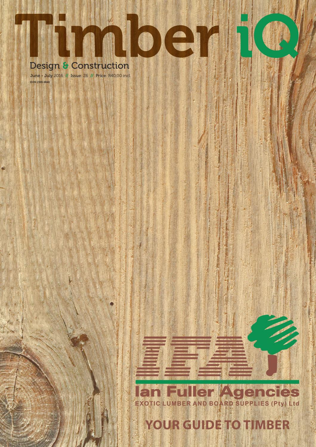 Timber iQ June / July 2016 | Issue: 26 by Trademax Publications - issuu