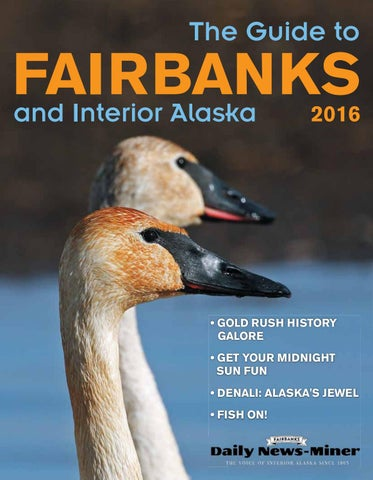 The Guide to Fairbanks and Interior Alaska 2016