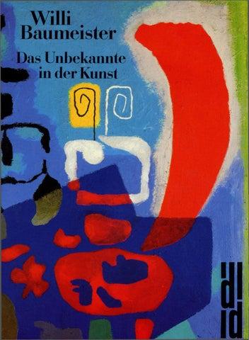 Willi Baumeister Das Unbekannte In Der Kunst By Willi