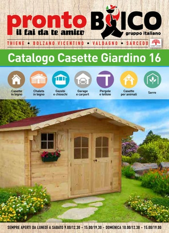 Catalogo casette giardino 2016 by prontobrico issuu for Catalogo giardino