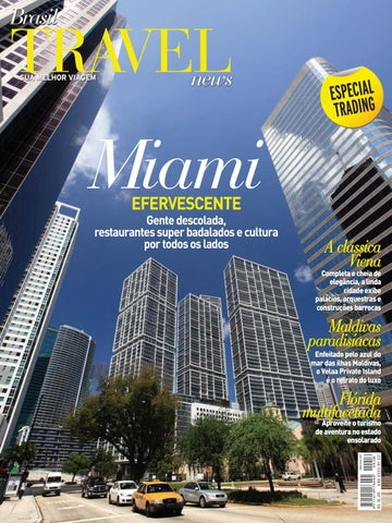 dceaef518cebd Brasil Travel News 321 - Miami by Brasil Travel News - issuu