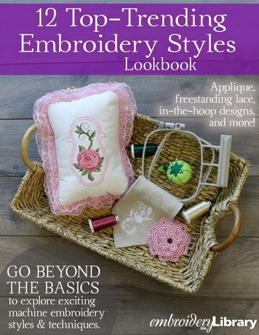 Embroidery Library 12 Top Trending Embroidery Styles Lookbook By