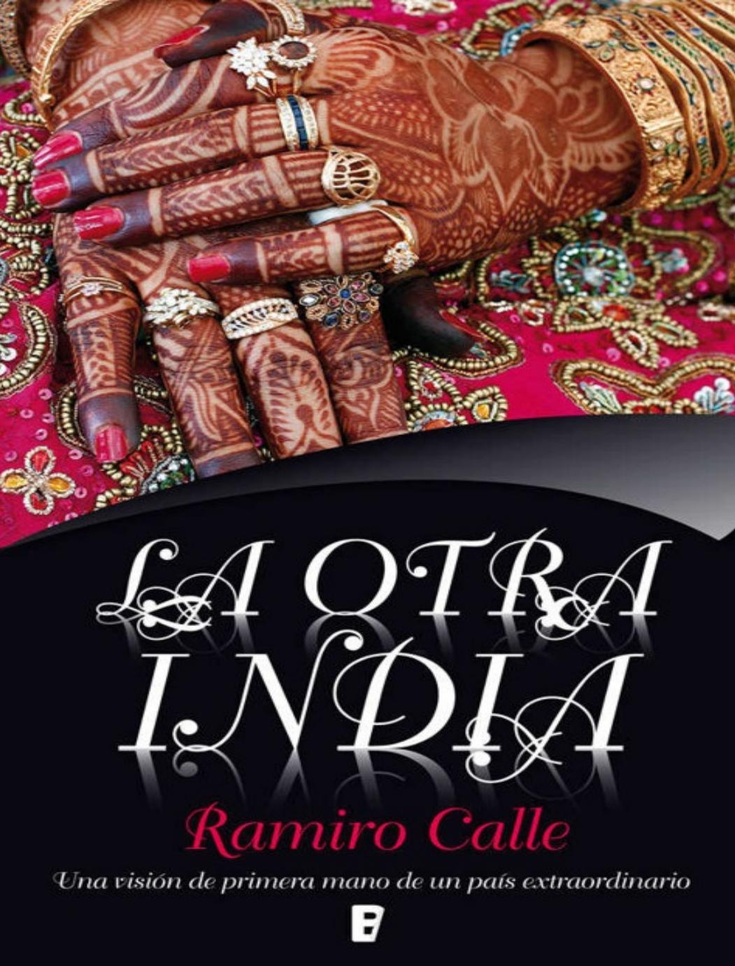 La otra india ramiro a calle by Noé Ruano Rivera - issuu 0874add7c23e