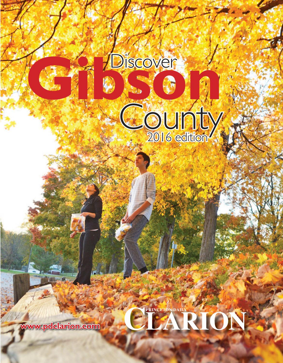 Indiana gibson county francisco - Discover Gibson County 2016 By Princeton Daily Clarion Mt Carmel Register Warrick Standard Issuu
