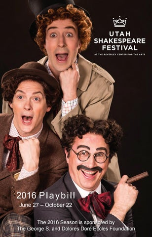 2016 Utah Shakespeare Festival by Mills Publishing Inc  - issuu