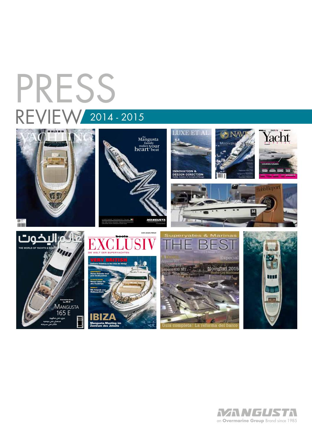 5612eb094ae44 Overmarine Group Press Review 2015 by Mangusta yachts - issuu
