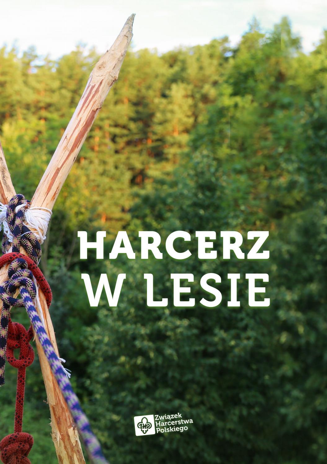 Poradnik Harcerz W Lesie By Związek Harcerstwa Polskiego Issuu