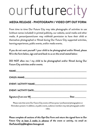 MEDIA RELEASE   PHOTOGRAPH / VIDEO OPT OUT FORM From Time To Time Our  Future City May Take Photographs Of Activities To Use (without Names  Included) In ...
