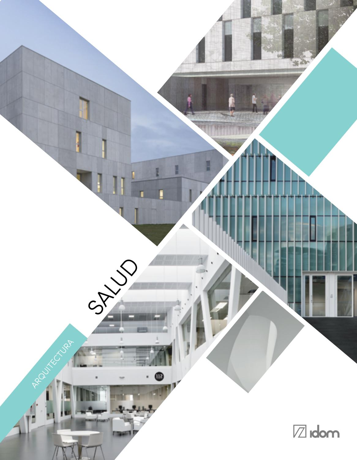 libro idom arquitectura salud by idom issuu On arquitectura y salud