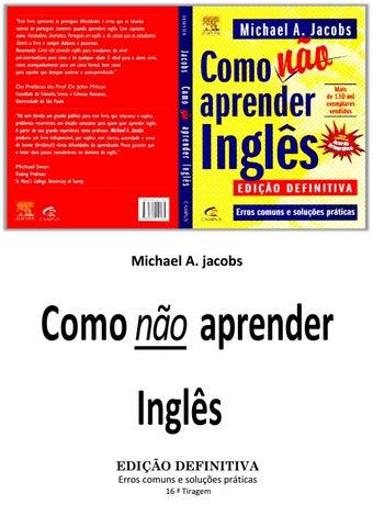 48dddfd55401fa Como não aprender inglês michael a jacobs by Anderson Godoy - issuu