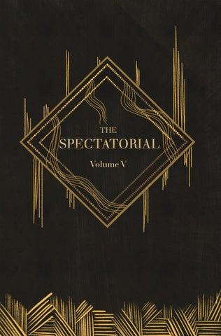 The Spectatorial Vol 5 By Alex De Pompa Issuu