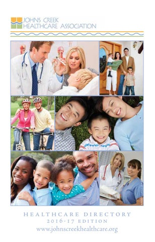Johns Creek Healthcare Association Directory 2016 17 Edition By