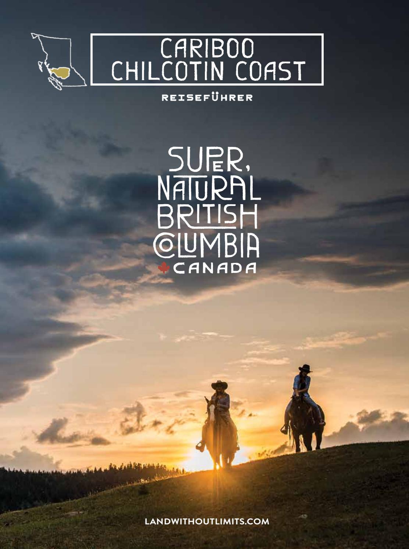 Cariboo Chilcotin Coast Travel Guide 2016 (German) by Cariboo ...