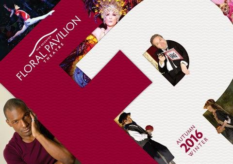 e98152c00e2f Floral Pavilion Season Guide Autumn 2016 by Floral Pavilion Theatre ...