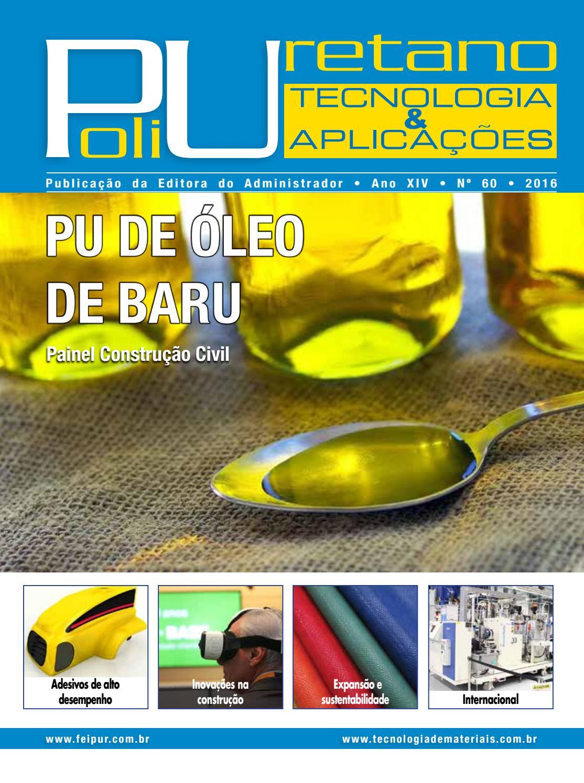 Revista Poliuretano - Tecnologia & Aplicações Ed 60 by
