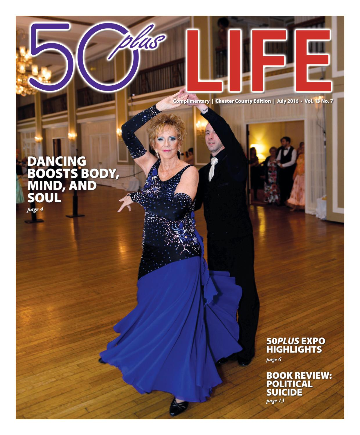 50plus LIFE Chester County July 2016 by On-Line Publishers, Inc  - issuu