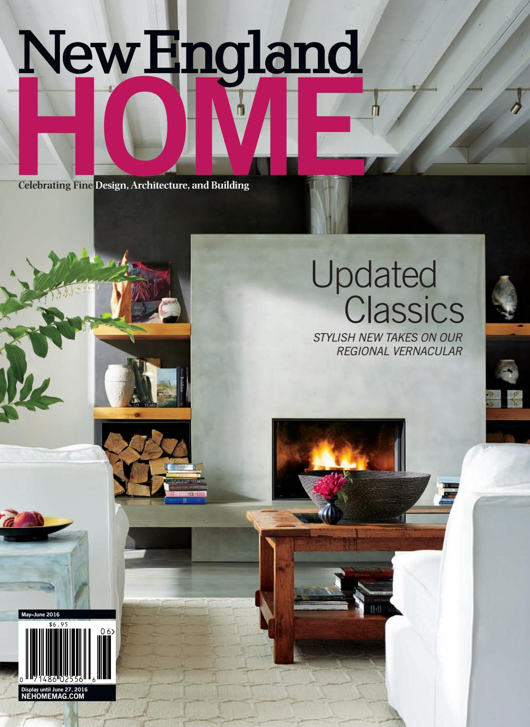 New england home may june 2016 by new england home magazine llc issuu