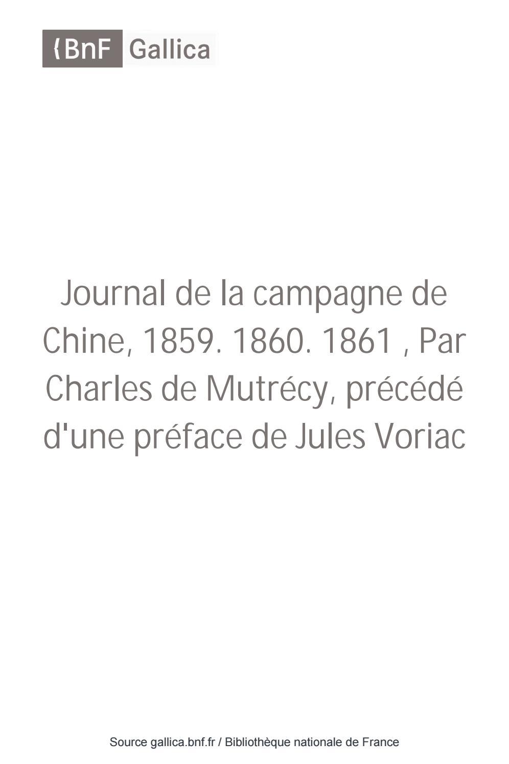 Journal de la campagne de Chine, 1859. 1860. 1861 - T 1 by ...