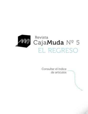 Revista Caja Muda - Nº 5 - El regreso by Caja Muda - issuu