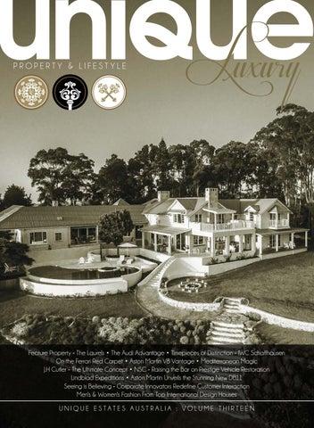 90f817c3ee5 Unique Luxury Magazine - Volume 13 by Unique Estates Australia - issuu