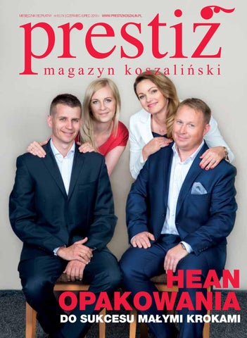 Prestiż Magazyn Koszaliński Wydanie 0674 Czerwiec Lipiec 2016 By