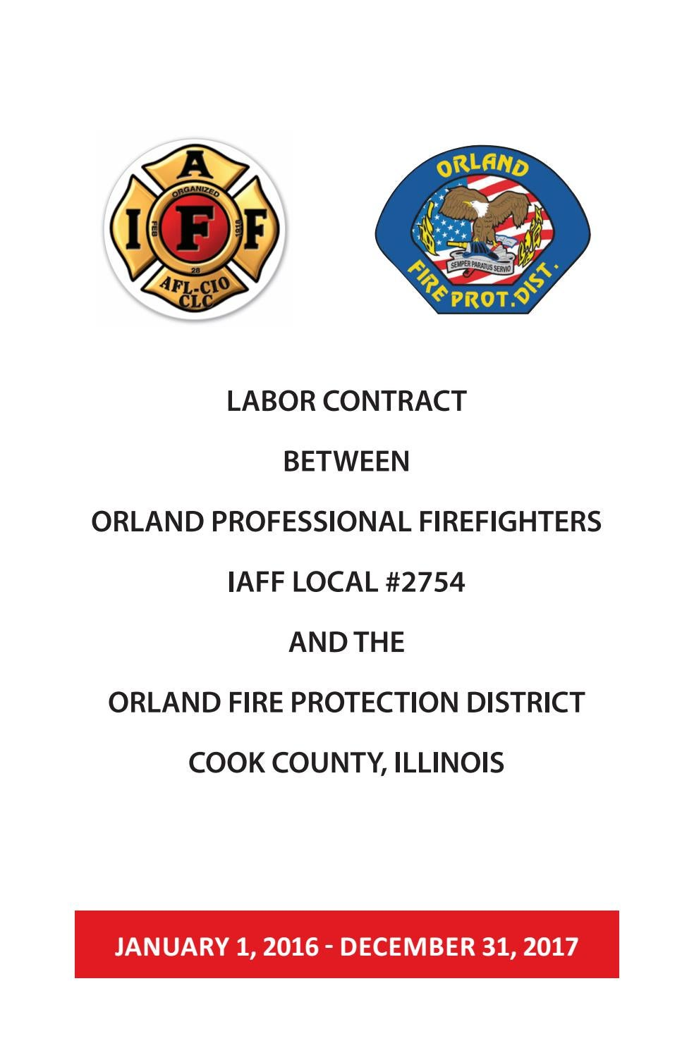 2016-2017 IAFF (Local 2754) Firefighter Contract by Orland Fire Protection  District - issuu