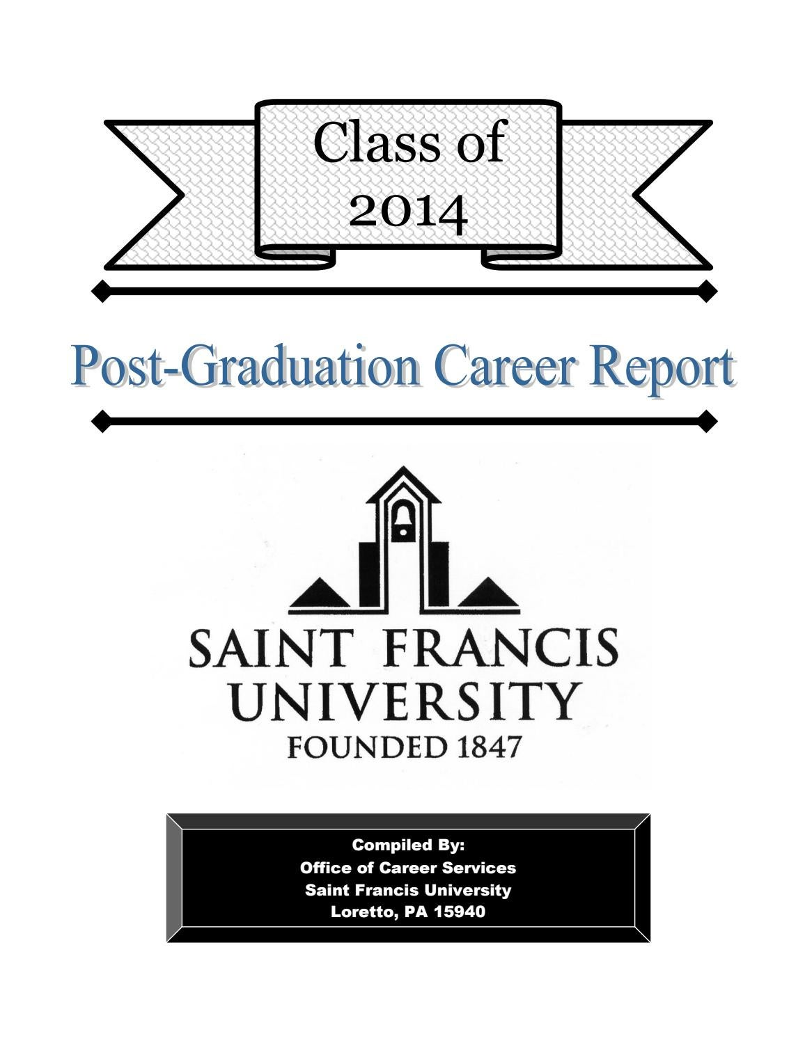 First Destination Report: 2014 by Saint Francis University - issuu