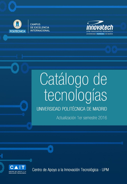 Porfolio de Tecnologías de la UNIVERSIDAD POLITÉCNICA DE MADRID by  Programas de Innovación y Emprendimiento UPM - issuu 107b37163bf