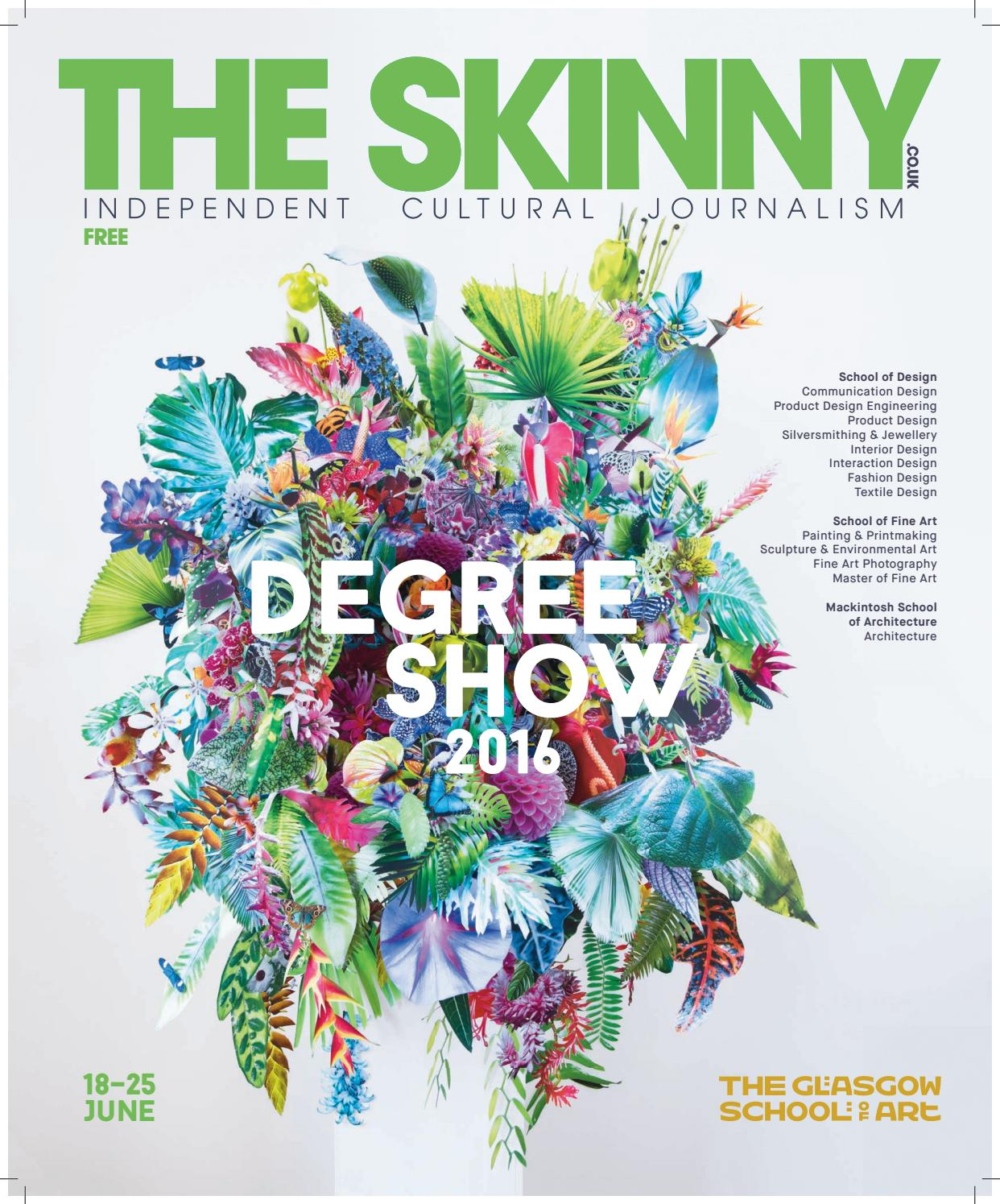 The Skinny Glasgow School Of Art Degree Show Supplement 2016 By