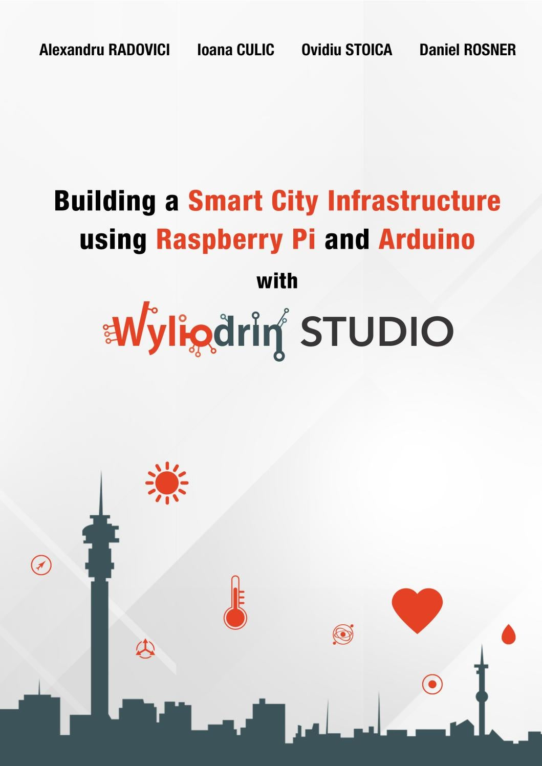 Building A Smart City Infrastructure Using Raspberry Pi And Arduino Wiringpi Make Not Found With Wyliodrin Studio By Issuu