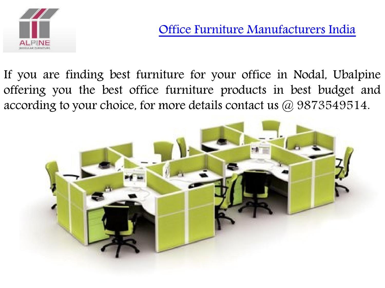 Office Furniture Manufacturers In Noida India By Ubalpine1 Issuu