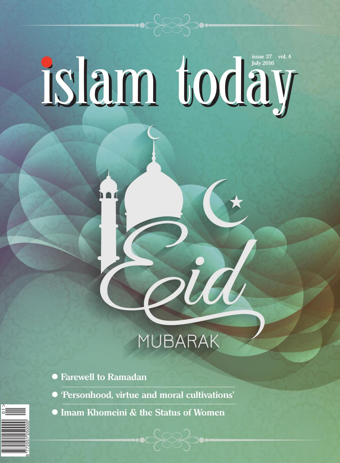 islam today - July 2016 - issue 37 by islam today magazine