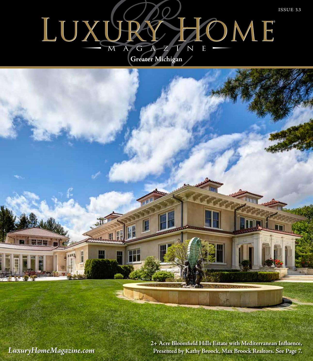Lake Michigan Luxury Homes: Luxury Home Magazine Michigan Issue 3.3 By Luxury Home