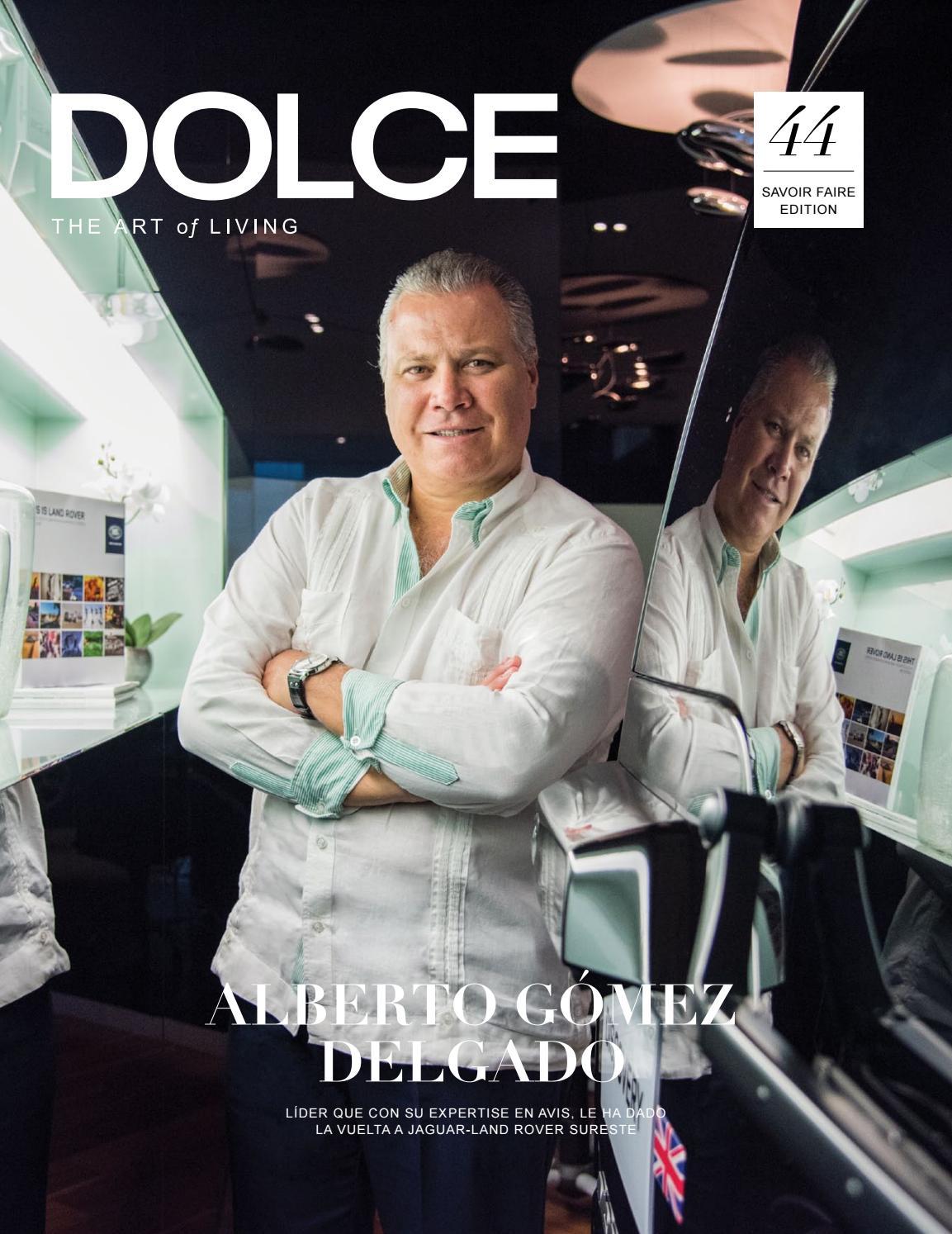 DOLCE Magazine No.44 / 2016 Savoir Faire Edition - Personnalité ...