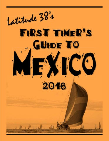 First timers guide to mexico 2016 by latitude 38 media llc issuu page 1 fandeluxe Choice Image