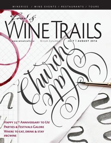 c997ce25e954 Wine trails july aug 2016 by BC Food   Wine Trails Magazine - issuu