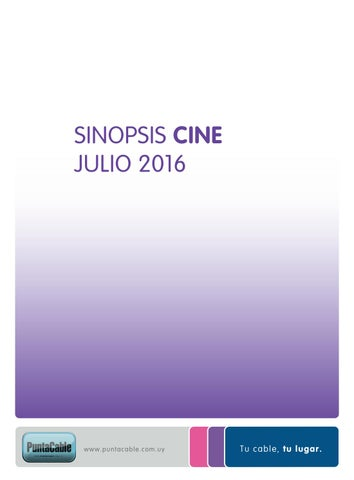 Sinopsis Julio 2016 by Punta Cable - issuu