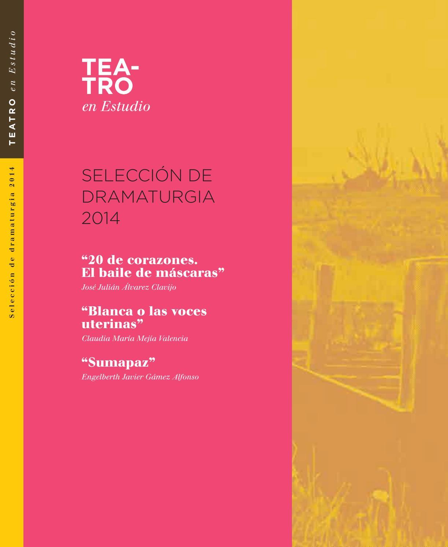 TEATRO EN ESTUDIO 2014 by IDARTES - Instituto Distrital de las Artes ...