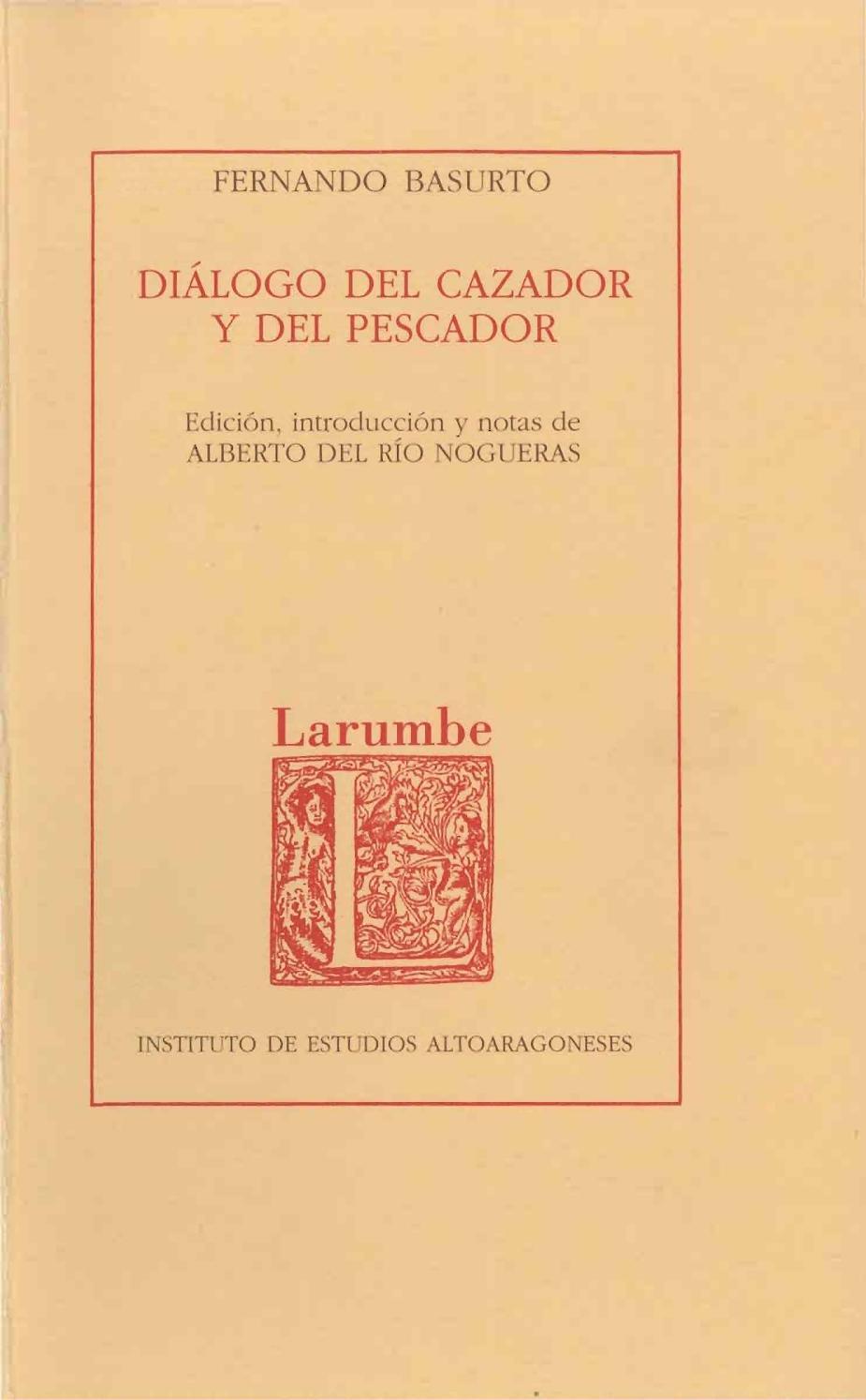 Dialogo del cazador y del pescador by Diputación Provincial de ...