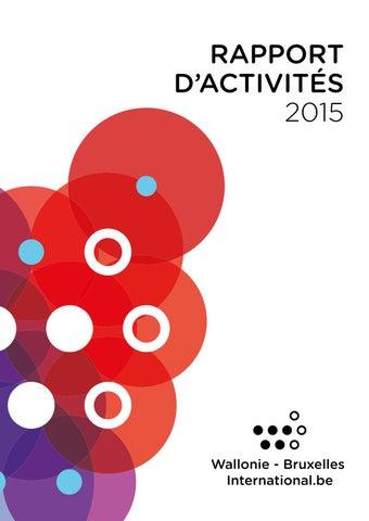 Rapport d activités 2015 de Wallonie-Bruxelles International by ... ed5bde4f0e05