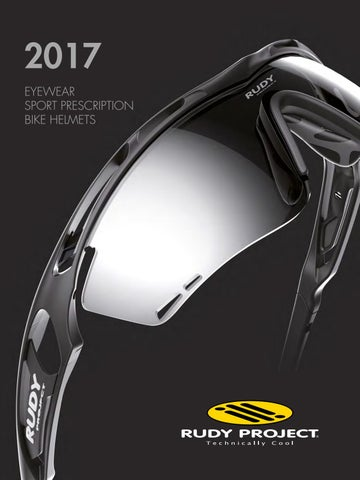 09f10598cca7 2017 Eyewear   Helmets Catalogue (English) by Rudy Project - issuu