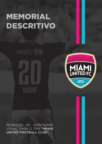 9d8c9d2990 Redesign de Identidade Visual - Miami United FC by Lucas André ...