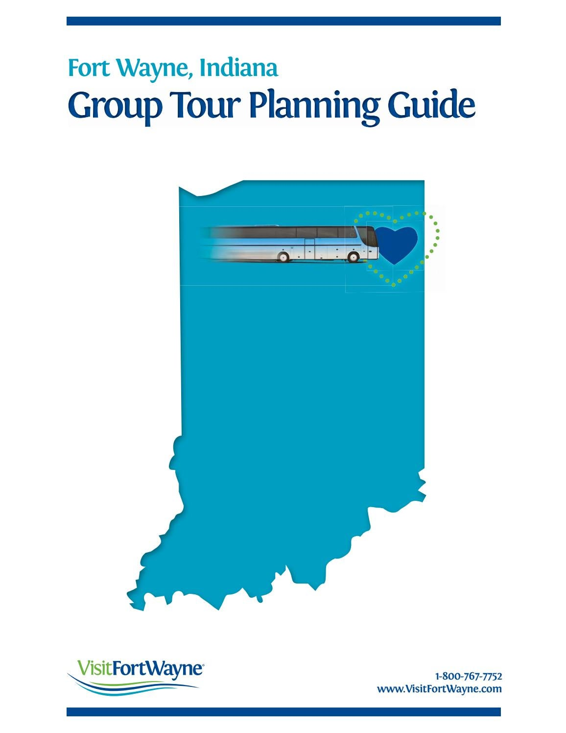 2016 Fort Wayne Group Tour Planning Guide by Visit Fort Wayne - issuu