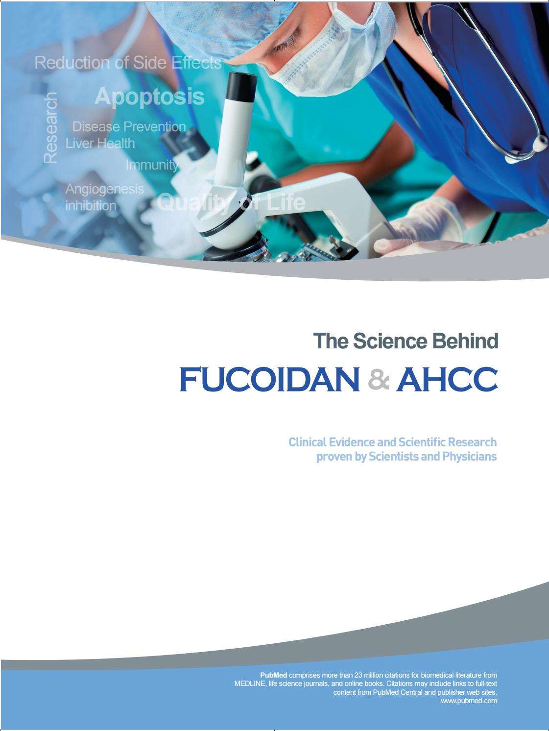 The Science Behind Fucoidan & AHCC by FucoidanAHCC - issuu