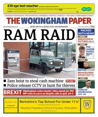 The Wokingham Paper July 1 2016 By The Wokingham Paper Issuu