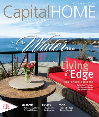 Capital Home Summer 2016 By Times Colonist   Issuu
